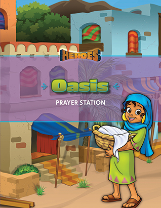 Heroes VBS Oasis Guide (Prayer Station)