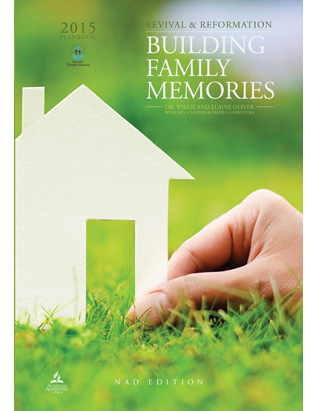Building Family Memories - FM Planbook 2015  (NAD Edition)