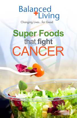 Super Foods That Fight Cancer - Balanced Living Track (Pack of 25)