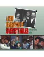 A New Generation of Adventist Families--CD