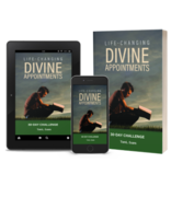 Life-Changing Divine Appointments