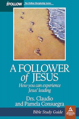 A Follower of Jesus - Bible Study Guide