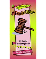 41 Estudios Bíblicos (Lección #40) - El Juicio Investigador