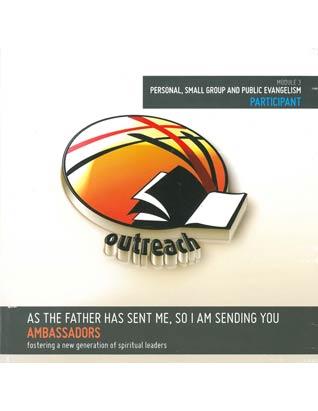 Ambassadors Curriculum - Module 3 - Outreach - Participant