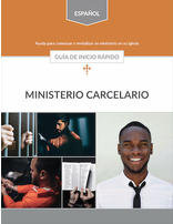 Prison Ministries Quick Start Guide (Spanish)