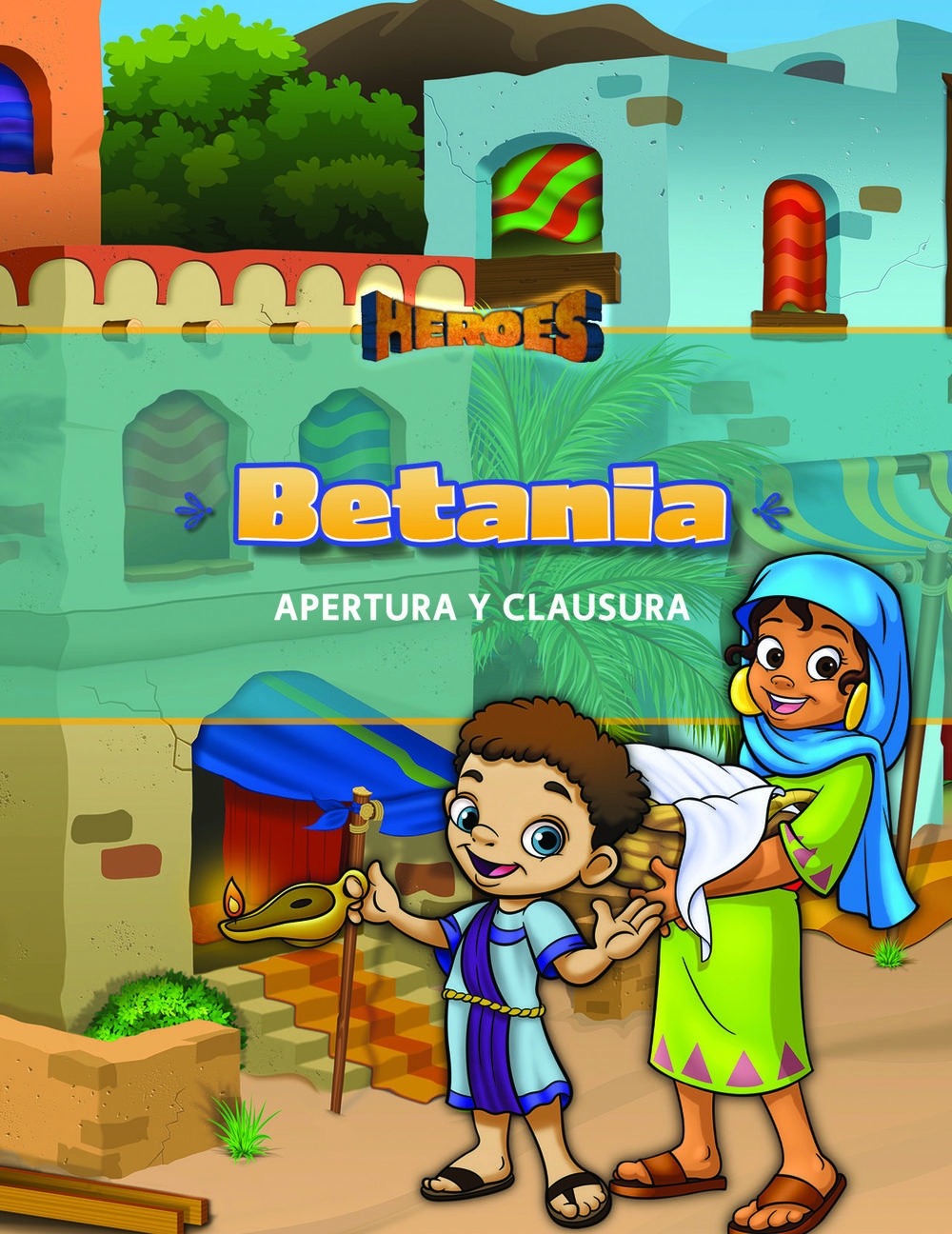 Heroes VBS Bethany Opening & Closing Program Guide (Spanish)