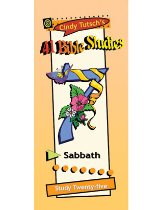41 Bible Studies/#25 Sabbath