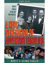 New Generation of Adventist Families (Study Guide)
