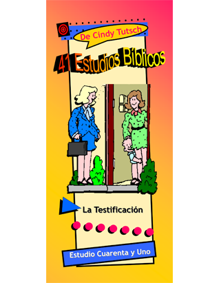 41 Bible Studies/#41 Witnessing (Spanish)