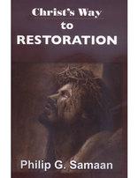 Christ's Way to Restoration