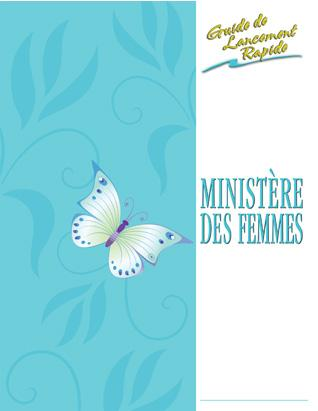 Women's Ministries (French) -- Quick Start Guide