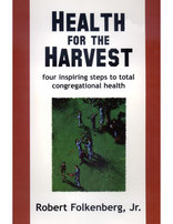 Health for the Harvest