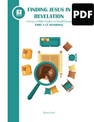 Finding Jesus in Revelation: Bible Study Part 1 - PDF Download