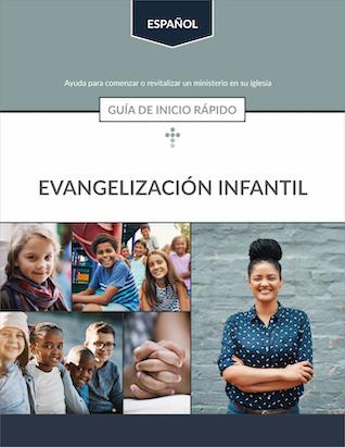 Evangelismo Infantil: Guía de inicio rápido
