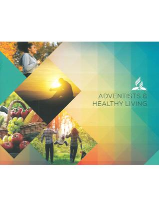Adventists and Healthy Living