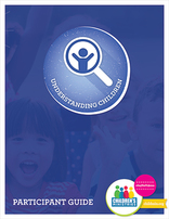 Understanding Children - Track 1 Certification Participants' Guide