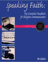 Speaking Faith: The Essential Handbook for Communicators, 7th Edition