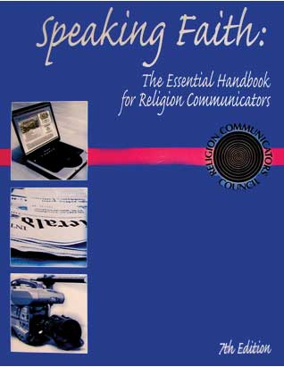 Speaking Faith: The Essential Handbook for Communicators, 7th Edition