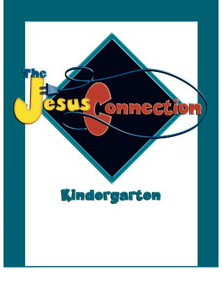 The Jesus Connection for Kindergarten