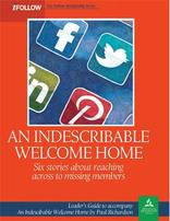 An Indescribable Welcome Home - iFollow Leader's Guide