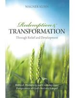 Redemption and Transformation Through Relief and Development