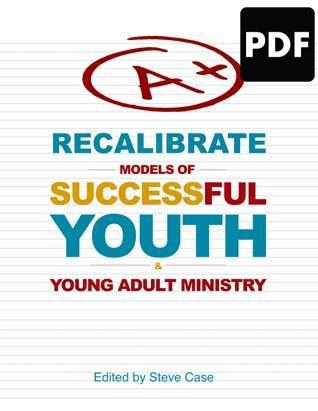 Recalibrate: Models for Successful Youth and Young Adult Ministry - PDF Download