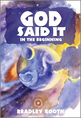 God Said It - In the Beginning
