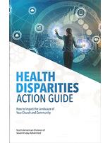Health Disparities Action Guide
