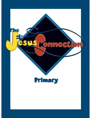 The Jesus Connection for Primary