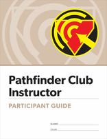 Pathfinder Instructor Certification - Participant's Guide