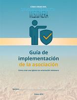 Iglesia con orientación misionera- Guía de implementación de la asociación