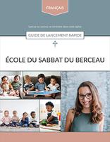 Beginner Sabbath School (French) -- Quick Start Guide