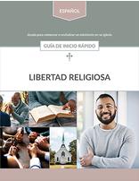Libertad Religiosa: Guía de inicio rápido