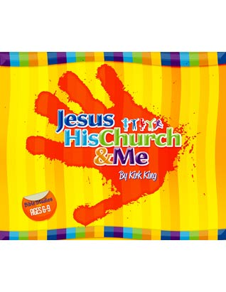 Jesus, His Church and Me
