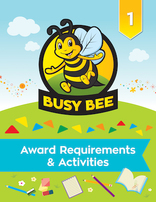 Busy Bee Award Requirements & Activities