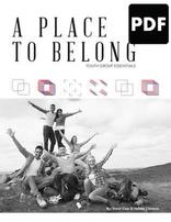 A Place to Belong - Youth Group Essentials - PDF Download
