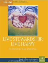 Live Stewardship, Live Happy - iFollow Leader's Guide