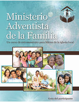 Family Ministries Participant Booklet (Spanish)