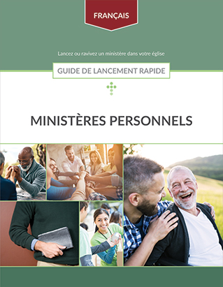 Personal Ministries (French) -- Quick Start Guide