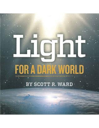 Light for a Dark World