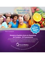 Español -Viviendo en equilibrio -Set Completo 26 -Descargar presentaciones de PPT