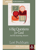 6 Big Questions for God iFollow Bible Study Guide