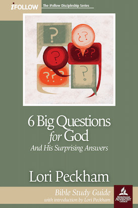 6 Big Questions for God - iFollow Bible Study Guide