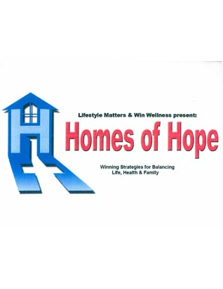 Homes of Hope: Winning Strategies for Balancing Life, Health and Family