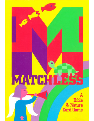 Matchless: A Bible and Nature Game