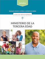 Senior Adult Ministries Quick Start Guide (Espagnol)
