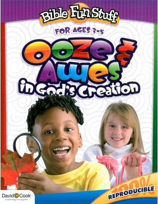 Bible Fun Stuff: Ooze and Awes in God's Creation