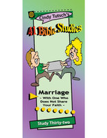 41 Bible Studies/#32 Marriage With One Who Does Not Share Your Faith