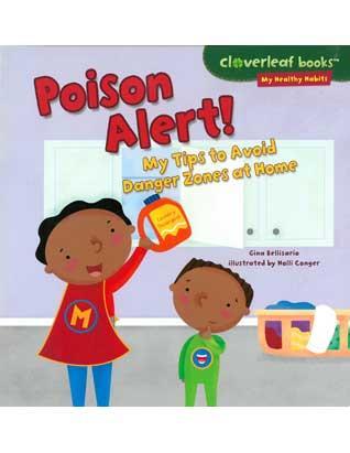 Poison Alert! My Tips to Avoid Danger Zones at Home