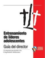 Guía del Director de Entrenamiento de Lideres Adolescentes